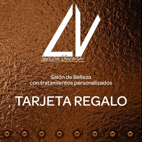 Tarjeta Regalo Lorena Varona